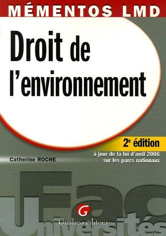 Droit de l'environnement par Catherine Roche