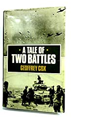 A Tale of Two Battles: Personal Memoir of Crete and the Western Desert, 1941