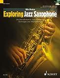 Exploring Jazz Saxophone +CD --- Saxophone Mib (Méthode de Jazz)