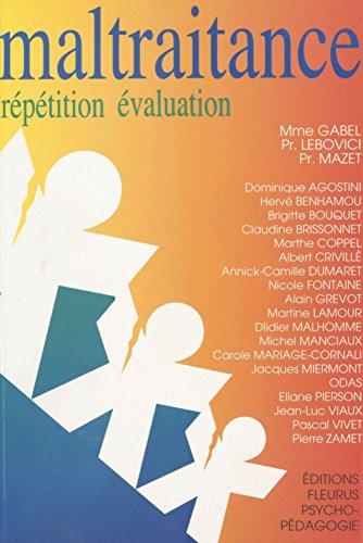 Maltraitance : répétition-évaluation (Psycho-Pédagogie) par Dominique Agostini
