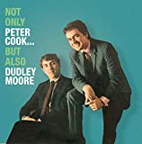 Not Only Peter Cook... but Also Dudley Moore