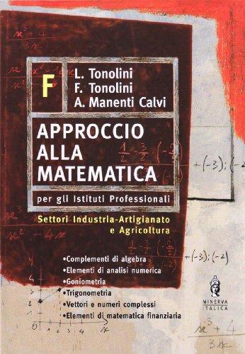 Approccio alla matematica. Vol. F
