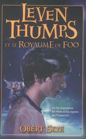 Leven Thumps et le Royaume de Foo