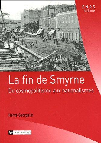 La Fin de Smyrne par Herve Georgelin