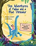 #2: The Adventures of Padma and a Blue Dinosaur