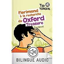 Florimond à la recherche du Oxford Treasure (TIP TONGUE)