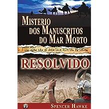Misterio dos Manuscritos do Mar Morto - Resolvido (Portuguese Edition)