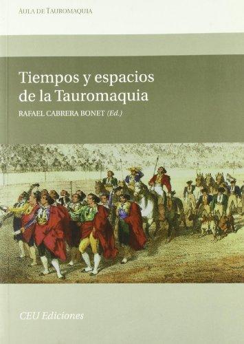 Tiempos y espacios de la Tauromaquia (Aula de tauromaquia)