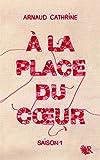 A la place du coeur