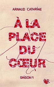 """Afficher """"A la place du coeur n° 1"""""""