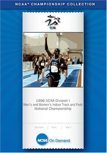 1996 NCAA(r) Division I Men's and Women's Indoor Track and Field National Championship