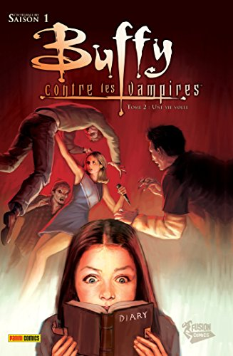 Buffy présente Spike : Un sombre reguge (Buffy contre les vampires) (French Edition)