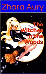The Witches in the Woods (English Edition)