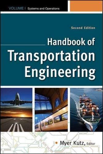 1-2: Handbook of Transportation Engineering Volume I & Volume II, Second Edition (McGraw-Hill Handbook)
