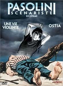 Pasolini scénariste (Une vie violente / Ostia)