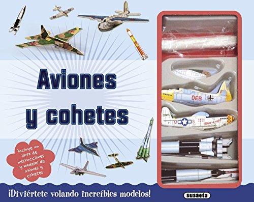 Aviones y cohetes (Hazlo tú mismo)