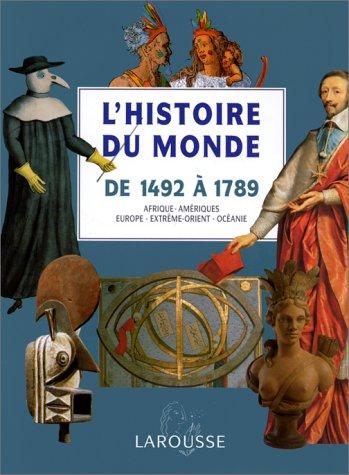 L'histoire du monde : De 1492 à 1789 par Collectif