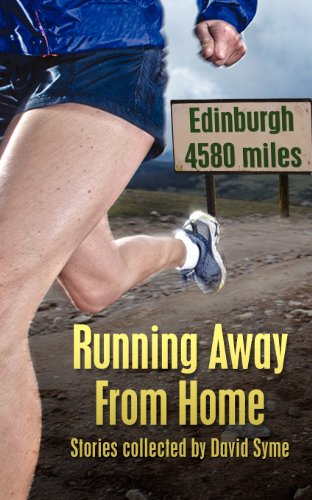 Running Away from Home: Stories Collected by David Syme