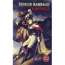 La Bataille - Grand Prix du Roman de l'Académie Française 1997