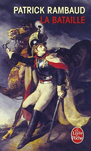 La Bataille - Grand Prix du Roman de l'Acadmie Franaise 1997