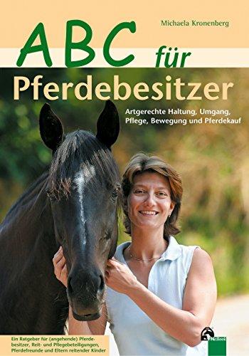 ABC für Pferdebesitzer: Das erste (eigene) Pferd -