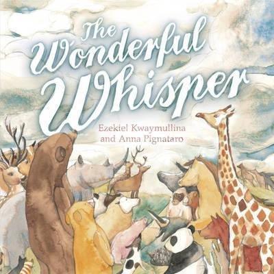 [(The Wonderful Whisper)] [By (author) Ezekiel/ Kwaymullina] published on (October, 2014)