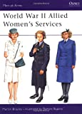 World War II Allied Women's Services (Men-at-Arms)