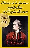 histoire de la d?cadence et de la chute de l empire romain 1776 tome 6