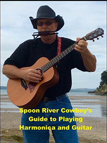 spoon-river-cowboys-guide-to-playing-harmonica-and-guitar