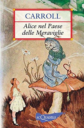 alice-nel-paese-delle-meraviglie-nuovi-acquarelli-italian-edition