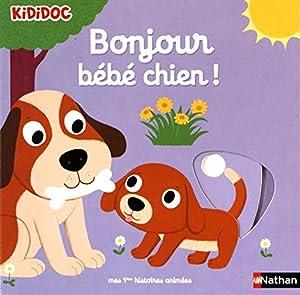"""Afficher """"Bonjour bébé chien !"""""""
