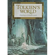 Tolkien's World: Paintings of Middle Earth