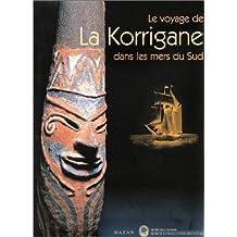 Le voyage de La Korrigane dans les mers du Sud