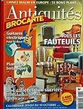 ANTIQUITES BROCANTE N? 78 du 01-09-2004 TOUS LES FAUTEUILS GUITARES ELECTRIQUES - POUR LA DECO PLANCHES BOTANIQUES DES SALIERES AUX SUCRIERS - ACCESSOIRES DE TABLE CHINEZ MALIN EN EUROPE - 55 BONS PLAN...