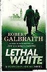 Lethal White par Galbraith