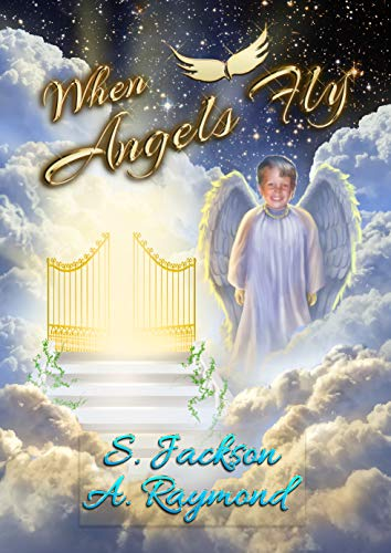 When Angels Fly (English Edition)