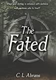 The Fated by C. L. Abrams