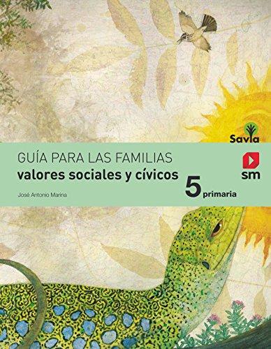 Valores sociales y cívicos 5 primaria savia