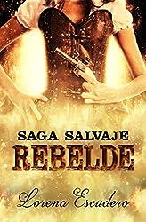Rebelde: Saga Salvaje