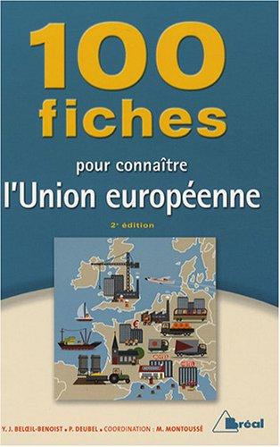 100 Fiches pour connaître l'Union européenne