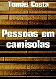 Pessoas em camisolas (Portuguese Edition)