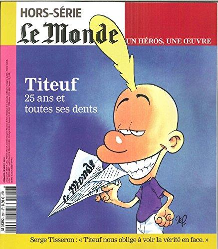 Le Monde Hs Vie/Oeuvre N 36 Titeuf Janvier 2018
