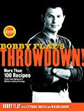 Image de Bobby Flay's Throwdown!: More Than 100 Recipes from Food Network's Ultimate Cooking Challenge
