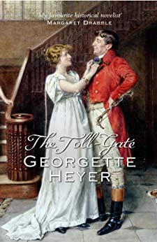 The Toll-Gate by [Heyer, Georgette]