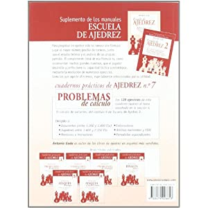 PROBLEMAS DE CÁLCULO.128 EJERCICIOS TEMÁTICOS PARA UN ENTRENAMIENTO ESTRUCTURADO: 7 (Ajedrez (tutor))