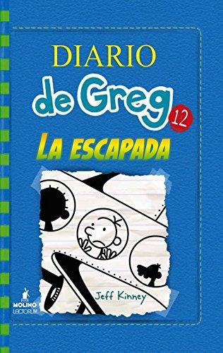 Diario de Greg 12: La Escapada (Diario de Greg / Diary of a Wimpy Kid)