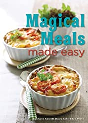 Magical Meals Made Easy by Stephanie Ashcraft (2011-10-01)