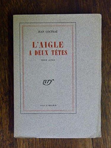 L'Aigle à deux têtes par J. Cocteau