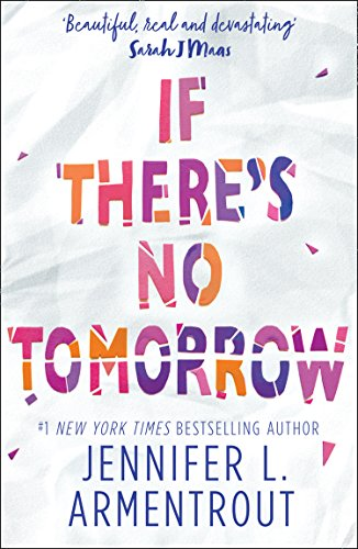 If There's No Tomorrow (HQ Young Adult eBook) by [Armentrout, Jennifer L.]
