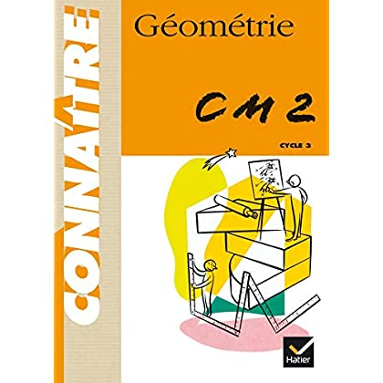 Géométrie, CM2 : Cycle des approfondissements